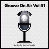 Groove On Air Vol 51