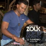 March 2017, Brazilian Zouk Top 10, DJ Raminho