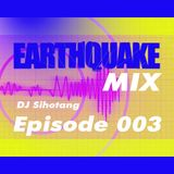 Earthquake Mix 003