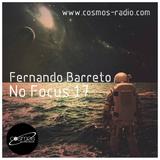 Fernando Barreto - No Focus 17 Cosmos-Radio