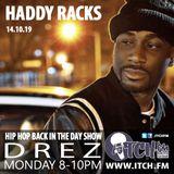 DREZ - Hip Hop Back in the Day - 177 - Haddy Racks