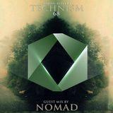 Technism 68 [ Nomad guest mix ]