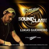 Lukas Guerrero - It's Miller Time (Set MillerSoundclahsColombia)