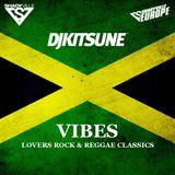 DJ Kitsune - Vibes (Lovers Rock & Reggae Classics)