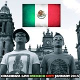 Crazibiza Live@Mexico City January 2015