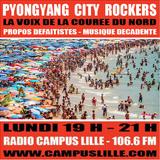 """평양 City Rockers #030 spécial """"comme un mardi"""" (10-07-2017)"""