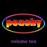 Peachy Volume Ten (February 2019)
