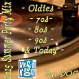 The Music Room's 2015 Summer Party Mix (Oldies-70s-80s-90s &Today) (06.11.15)