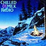 Chilled Milk Radio 01 - DJ SnowCloud Guestmix