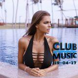 CLUB MUSIC ♦ Club Dance Music Remixes Mashups & Melbourne Bounce MIX ♦ 19-04-17