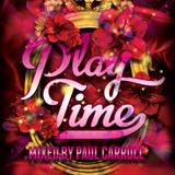 PLAY TIME - May 2017 Mix CD