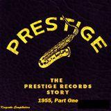 Prestige 1955, pt. 1
