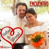 #ENCUENTRO | Nathan & Yirenni
