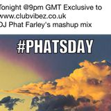 CATCH UP- DJ Phat Farley's 00's Club Vibez Mix from 19.07.2017