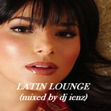 LATIN LOUNGE 1 (mixed by dj ienz)