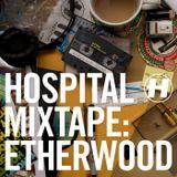 VA - Hospital Mixtape: Etherwood (Continuous Mix)