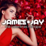 The Ultimate Valentines Mixtape - RnB / Soul - Sexy Anthems - JAMES JAY