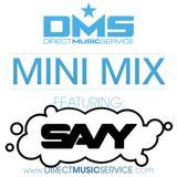 DMS MINI MIX WEEK #254 DJ SAVY