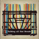 Talking all that Breaks