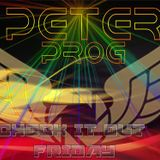 Check It Out with Dj PeterProg Friday 25th August 2017