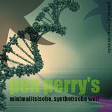 Pen Perry's Minimalistische, Synthetische Welt Vol.1