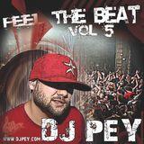 DJ Pey - Feel The Beat Vol. 5 Mixtape