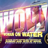 WOMAN ON WATER (WOW)- @STARBOY_SNUFF x @SAL.INFARAED x @DPROFESSIONALS