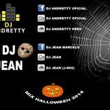 MIX '' HALLOWEEN '' DJ ANDRETTY FT DJ JEAN 2014 OK