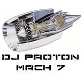 Dj Proton @ Mach7