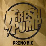 FRESH PUMP Xclusive mix @ Mixology
