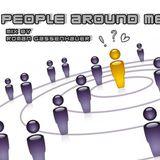 The people around me