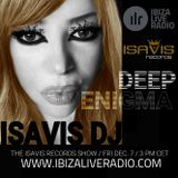 Deep Enigma 22 by IsaVis DJ, Ibiza Live Radio, Dec. 7th 2018