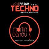 Martin Candu - Fresh Techno Summer Mix The Hague- Netherlands (11.08.2017)