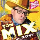 Phoole and the Gang  |  Show 167  |  The Tom Mix!  |  on TheChewb.com  |  4 Nov 2016
