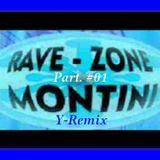 "Mix Techno ""Rave Zone Montini"" Part.01"