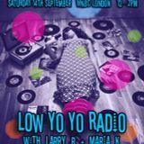 Low Yo Yo Radio September 2019 - Larry B + Maria K