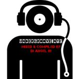 UNDERGROOVE NYC - Mixed & Compiled By: DJ Angel B!