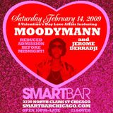 2009-02-14 - Moodymann & Jerome Derradji @ Valentine's Day Love Affair, Smartbar, Chicago