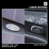 I Know Nothing (Babies) - 27th June 2015