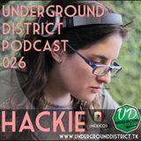 Underground District 026 Special Guest Hackie (México)
