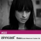 sinncast* #022 - Eluize (Exotic Refreshment / Subtrak / DE)