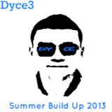 Summer Build Up 2013