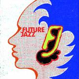 Future Jazz 5