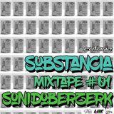 SUBSTANCIA 01 - Sonido Berzerk