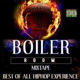 HIPHOP BoilerRoom Mixtape 2018  (EPS 2)