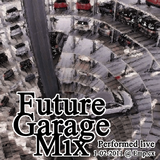 Future Garage Set 1-02-2011
