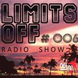 aDRi& - Limits oFF Radio Show 006 (FREE DOWNLOAD)