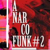 ANARCOFUNK #2