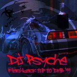Psyche - Flashback Trip To DnB '99