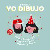 YO DIBUJO feat. MARIA RODILLA - Especial Consultorio de Amor, Traición y Tinder